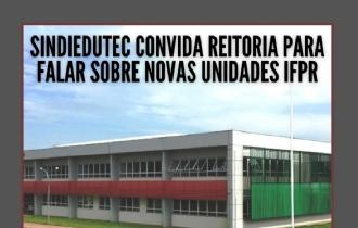 SINDIEDUTEC chama Reitoria para reunião sobre novas unidades do IFPR